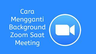 Cara Mengganti Background Zoom Saat Meeting di HP