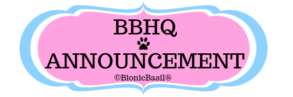 BBHQ Announcement ©BionicBasil®