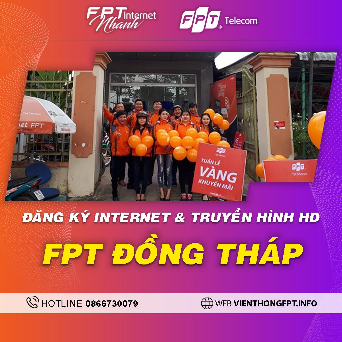 Chi nhánh FPT Đồng Tháp - Tổng đài lắp mạng Wifi + Truyền hình FPT
