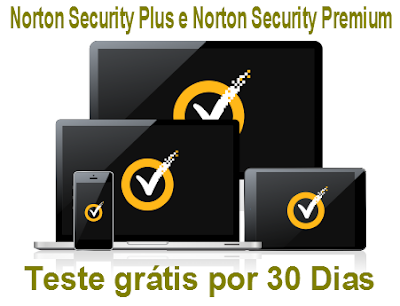 Norton Security Plus e Norton Security Premium- teste grátis por 30 dias