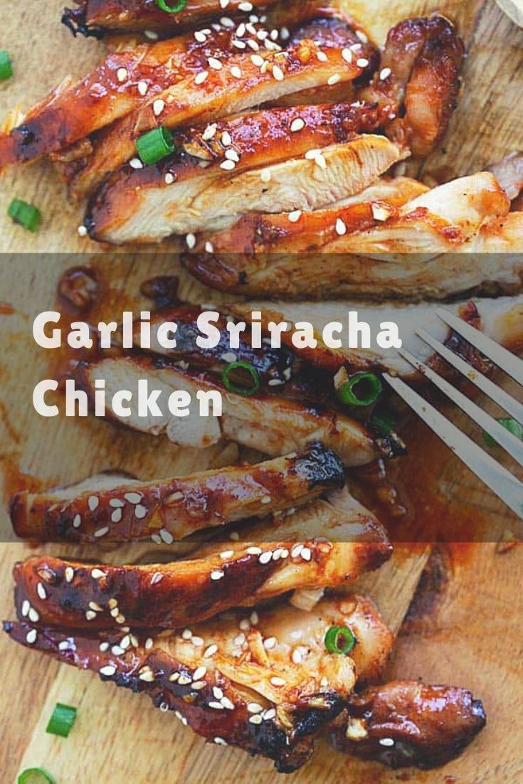 Garlic Sriracha Chicken - the juiciest oven baked chicken recipe with a mouthwatering Garlic Sriracha marinade, so delicious
