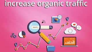 How to Increase Blog Organic Traffic by SEO