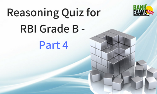 Reasoning Quiz for RBI Grade B - Part 4