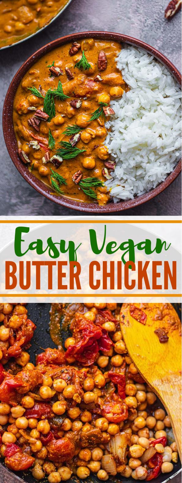 Easy Vegan Butter Chicken (Butter Chickpeas) #vegetarian #dinner