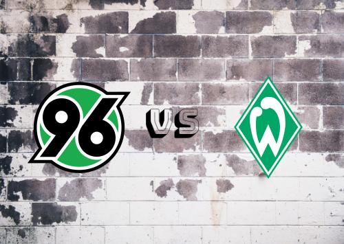 Hannover 96 vs Werder Bremen  Resumen
