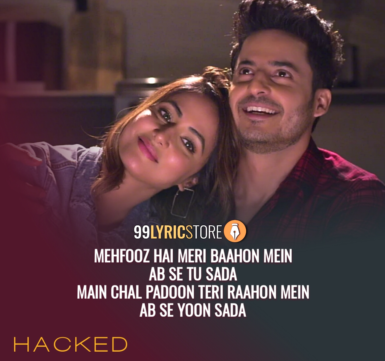 Mehfooz Song Lyrics Images From Movie Hacked