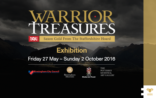 'Warrior Treasures: Saxon Gold from the Staffordshire Hoard' at the Royal Armouries Museum, Leeds