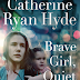 Release Day Review: Brave Girl, Quiet Girl by Catherine Ryan Hyde