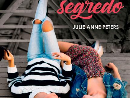 [Resenha] Não conte nosso segredo - Julie Anne Peters