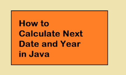 How to Calculate Next Date and Year in Java | LocalDate and MonthDay Example Tutorial
