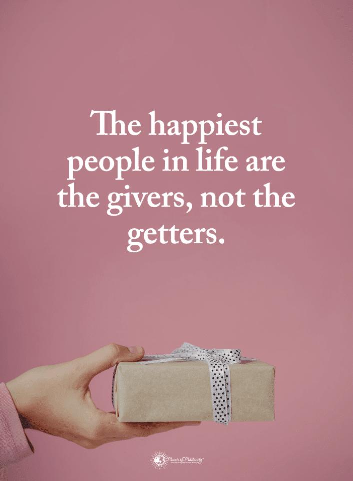 People Quotes, Quotes, Happy People Quotes, Happiest People Quotes, Givers Quotes, Getters Quotes,