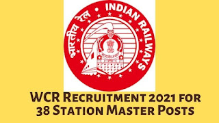 WCR Recruitment 2021 for 38 Station Master Posts