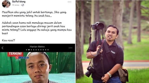 Pertikai laungan azan mendayu-dayu macam dalam pertandingan azan ketika kebakaran pusat tahfiz, Saiful Nang buat permohonan maaf terbuka