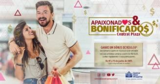 Dia dos Namorados 2021 Central Plaza Shopping Ganhe Bônus