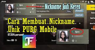 Cara Membuat Nickname Unik PUBG Mobile
