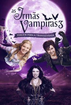 As Irmãs Vampiras 3: Viagem para a Transilvânia Torrent Thumb