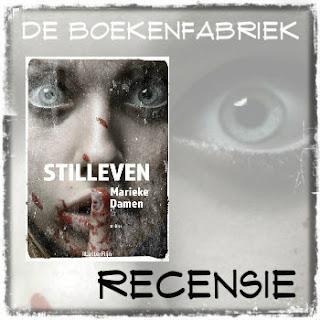 Recensie van De boekenfabriek over Stilleven van Marieke Damen, uitgegeven door LetterRijn