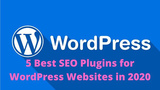 5 Best SEO Plugins for WordPress Websites in 2020