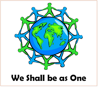We shall be as one. We shall be as one.1  He the Father of us all, we His chosen sons. And by His command, take each other's hand,  Live our lives in unity, we shall be as one.   2  And by this shall all men know of the work he has done. Love will take us on, through His precious son; Love of him who first loved us;  we shall be as one.