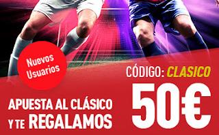 "sportium promocion Bono 50 euros ""Clasico"" Real Madrid vs Barcelona 23 diciembre"