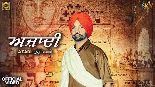 Azadi Lyrics by Harjit Harman in Punjabi and English Fonts