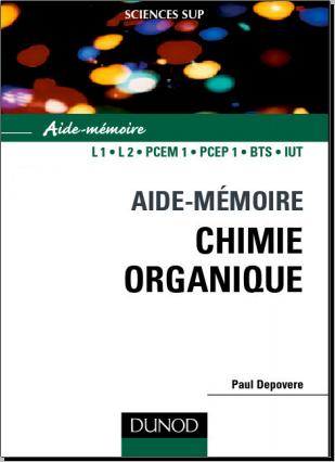 Livre : Aide-mémoire de chimie organique de Paul Depovere - Dunod