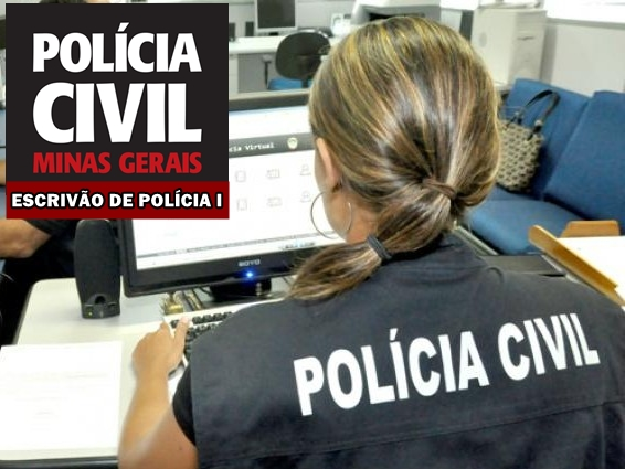 Saiu Edital PC-MG: Concurso Escrivão de Polícia I 2018
