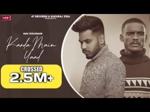 Karda Main Yaad Lyrics – Nav Dolorain & Kaka   New Punjabi Song 2021