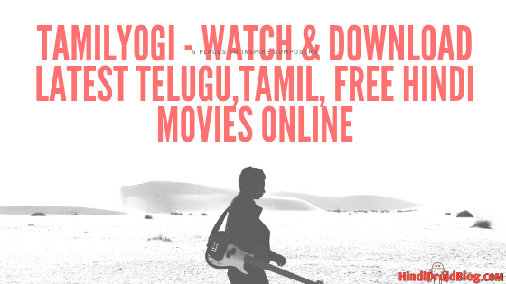 TamilYogi - Watch & Download Latest Telugu,Tamil, Free Hindi Movies Online