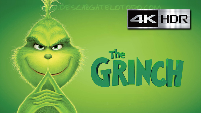 El Grinch (2018) 4K UHD [HDR] Latino-Ingles