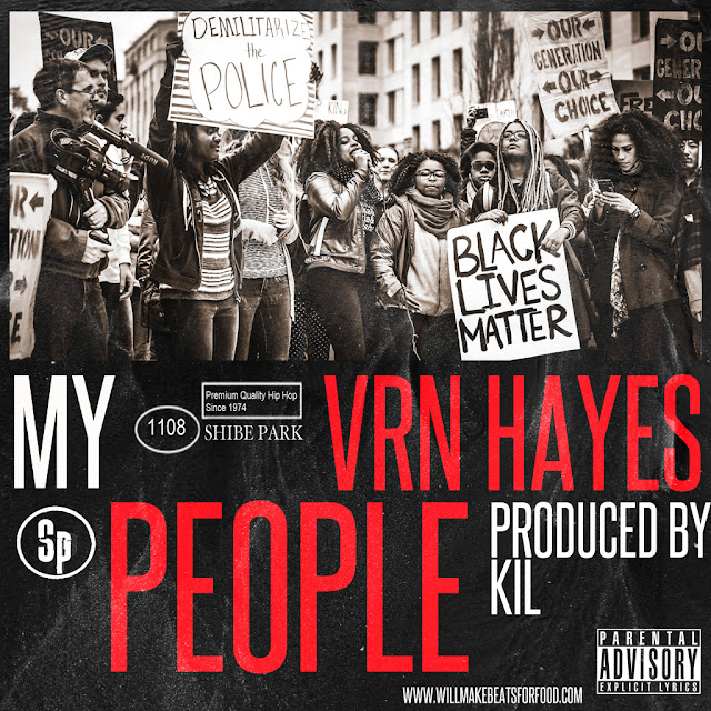 The Promo: My People - VRN Hayes (Produced by Kil)