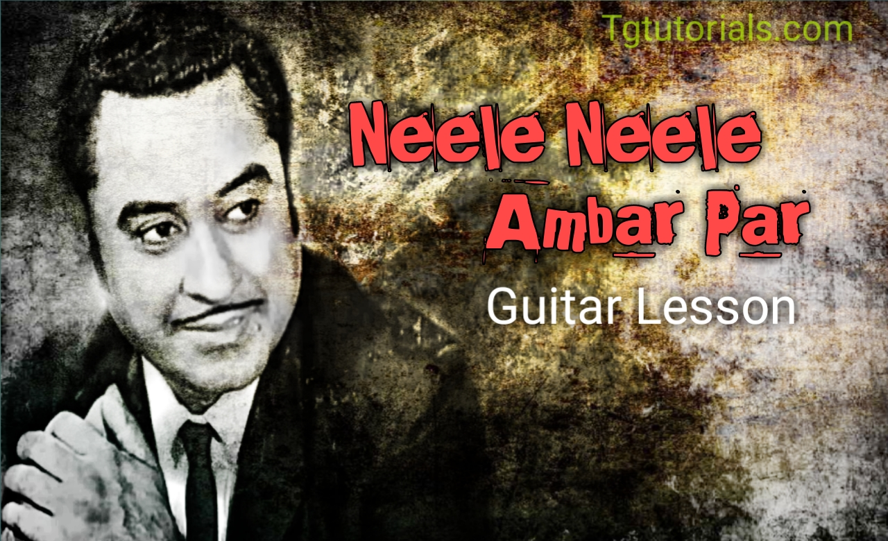 Neele Neele Ambar Par Kishore Kumar Kalakar Guitar Tab