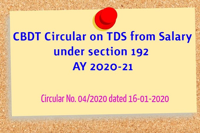 CBDT Circular on TDS from Salary under 192 for AY 2020-21