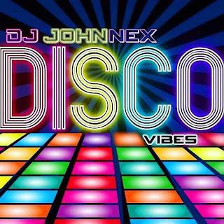 {Mixtape} DJ Johnnex - Disco Vibes