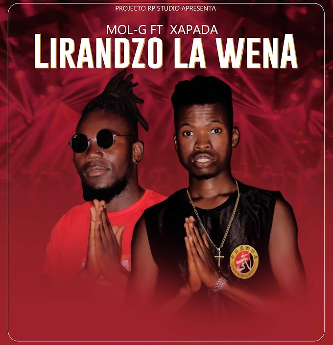 DOWNLOAD MP3: Projecto RP Studio Mol G Ft Xapada - Lirandzo Lá Wena (2019)