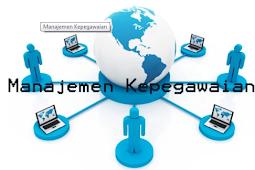 Pengertian, Manajemen Kepegawaian Beserta Tujuan, Manfaat dan Fungsinya Terlengkap
