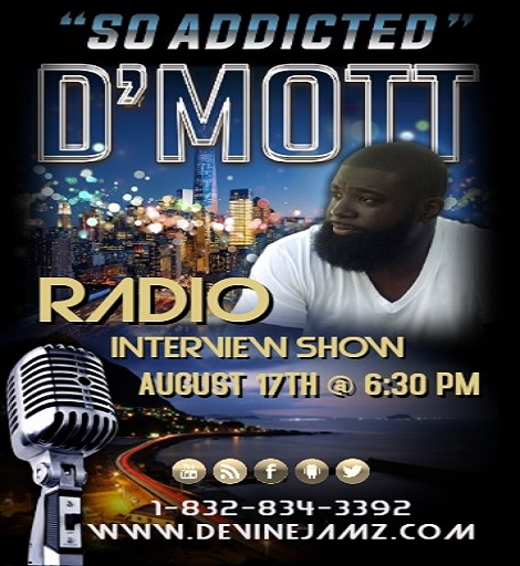 D'Mott Live Radio Show - So Addicted
