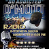 "D'Mott share on live radio he's in love with a new love and ""So Addicted"" to how it feel"