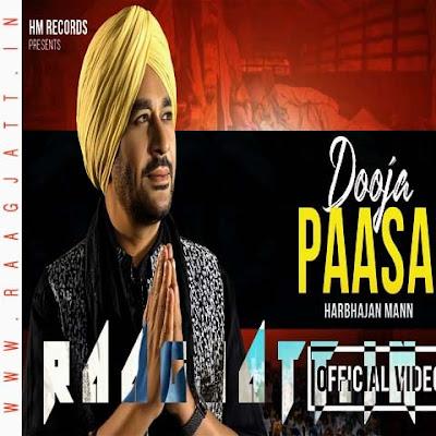 Dooja Paasa by Harbhajan Mann lyrics