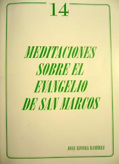 Meditaciones sobre el Evangelio de San Marco