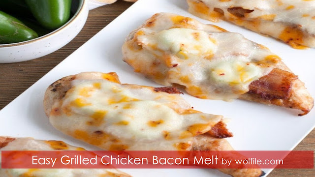Easy Grilled Chicken Bacon Melt  Recipe