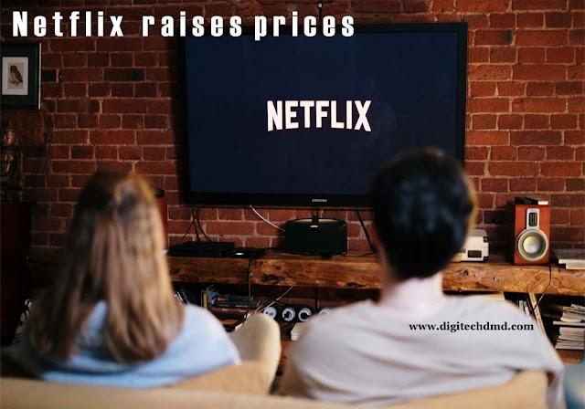 Netflix raises prices on standard and premium plans