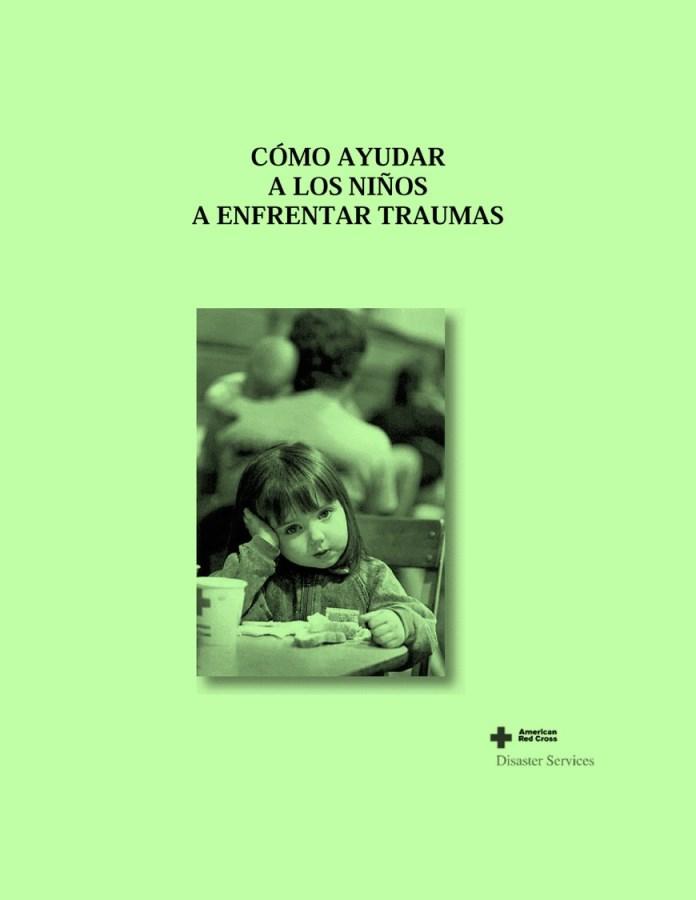 Cómo ayudar a los niños a enfrentar traumas