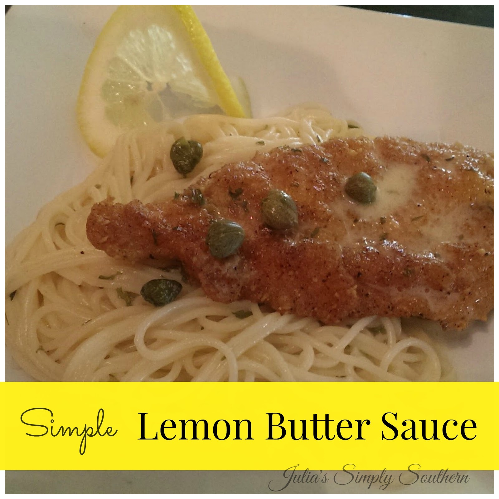 Julia 39 s simply southern simple lemon butter sauce for White wine butter sauce for fish