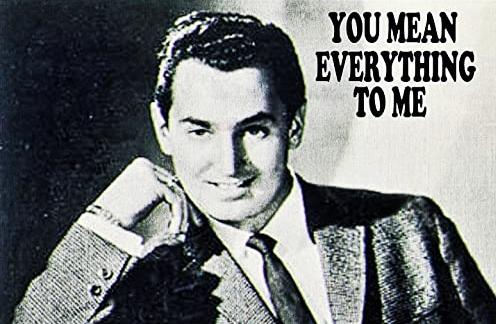 You Mean Everything To Me | Neil Sedaka Lyrics