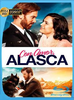 Con Amor Alaska (2019) HD [1080p] Latino [GoogleDrive] PGD