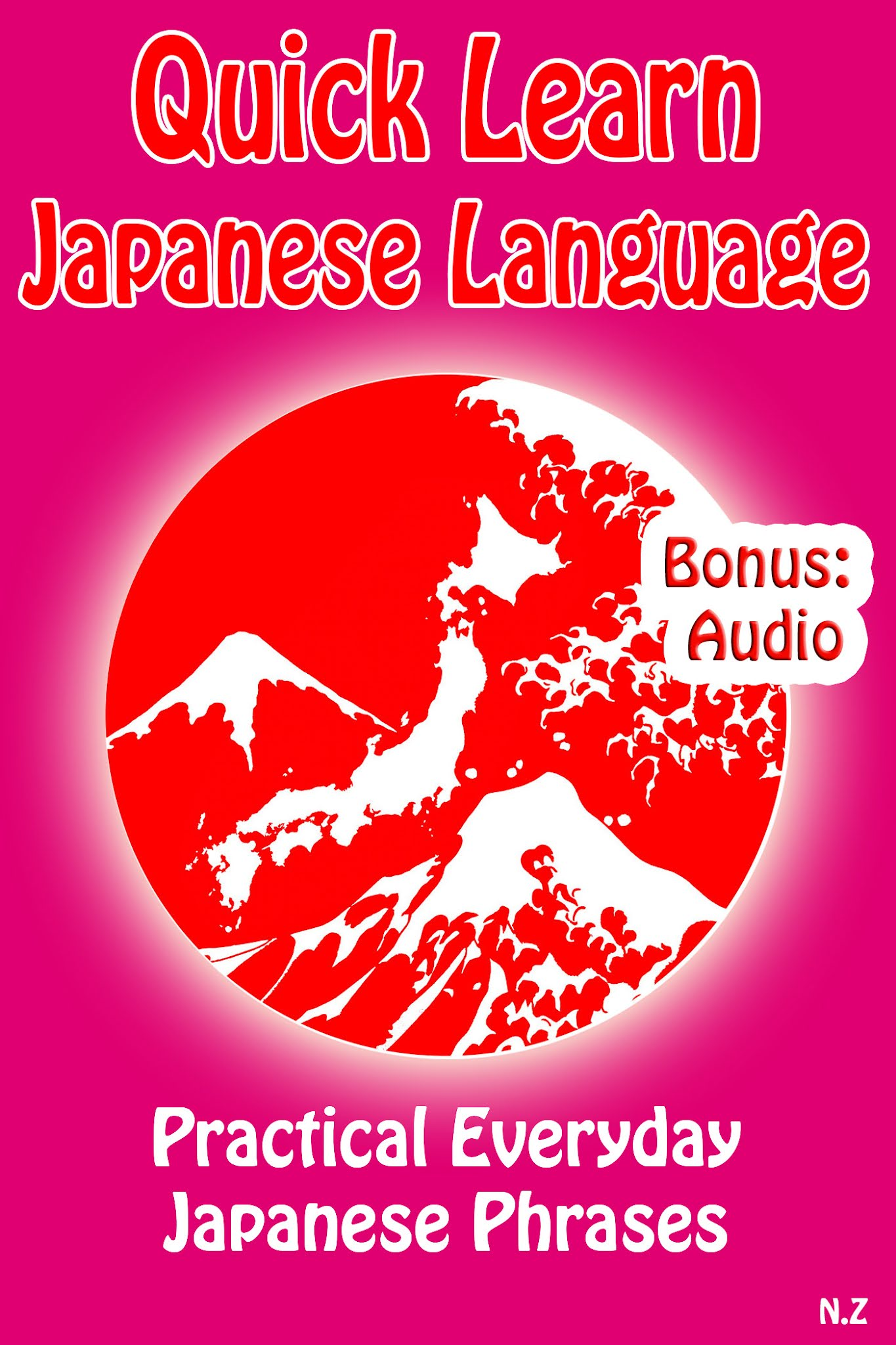 Quick Learn Japanese Language: Practical Everyday Japanese Phrases