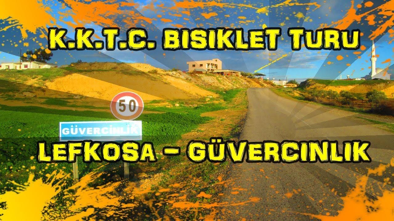 2018/12/17 K.K.T.C. Bisiklet Turu - Lefkoşa ~ Güvercinlik