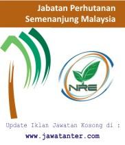 Jawatan Kosong Jabatan Perhutanan Semenanjung Malaysia (JPSM)