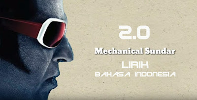 Mechanical Sundariye 2.0 Lirik Bahasa Indonesia